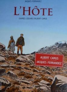 Camus' Erzählung L'Hôte (Der Gast), in Bildern erzählt von Jacques Ferrandez (Cover). Abb.: Gallimard